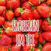 Erdbeeren im Tee